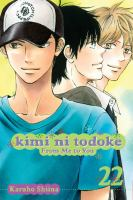 Kimi Ni Todoke, Vol. 22
