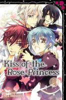 Kiss of the Rose Princess