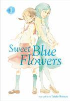 SWEET BLUE FLOWERS, VOL. 1 [graphic Novel]
