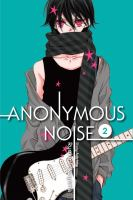ANONYMOUS NOISE, VOL. 02 [graphic Novel]