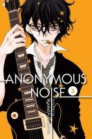 ANONYMOUS NOISE, VOL. 03 [graphic Novel]