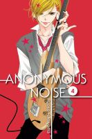 ANONYMOUS NOISE, VOL. 04 [graphic Novel]
