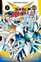 YU-GI-OH! ARC-V, VOLUME 02 [graphic Novel]