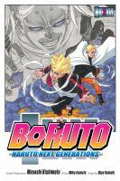 BORUTO, VOLUME 2 : NARUTO NEXT GENERATION [graphic Novel]