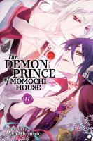 The Demon Prince of Momochi House. Volume 11