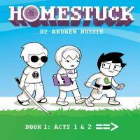 Homestuck, Book1: Act 1 and Act 2