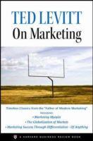 Ted Levitt on Marketing