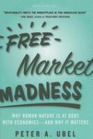 Free Market Madness
