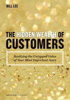 The Hidden Wealth of Customers