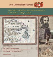 The Settlement of New France and Acadia, 1524-1701