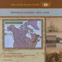 Britain's Canada, 1613-1770