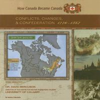 Conflicts, Changes, and Confederation