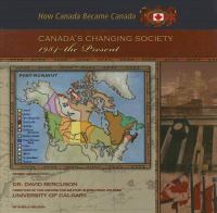 Canada's Changing Society, 1984 - the Present