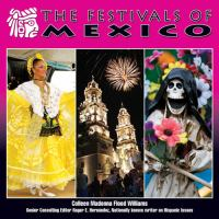 The Festivals of Mexico