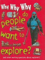 Why, Why, Why Do People Want to Explore?