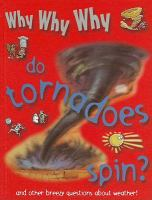 Why Why Why Do Tornadoes Spin?