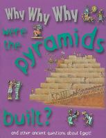 Why Why Why Were the Pyramids Built?