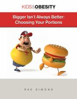 Bigger isn't always better : choosing your portions