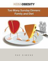 Too Many Sunday Dinners