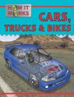 Cars, Trucks, and Bikes