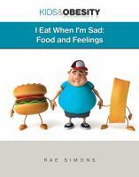 I Eat When I'm Sad