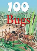 100 Things You Should Know About Bugs