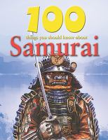100 Things You Should Know About Samurai