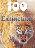 100 Things You Should Know About Extinction