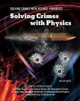 Solving Crimes With Physics