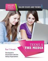 Teens and the Media