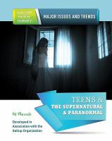 Teens and the Supernatural and Paranormal
