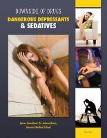 Dangerous Depressants and Sedatives
