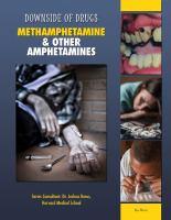 Methamphetamine and Other Amphetamines
