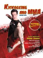 Kickboxing and MMA