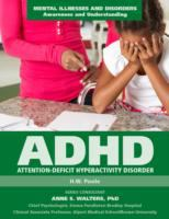 ADHD, Attention Deficit Hyperactivity Disorder