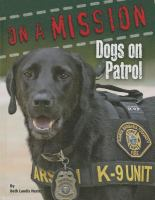 Dogs on Patrol
