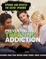 Preventing and Treating Addiction