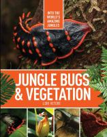 Jungle Insects & Vegetation