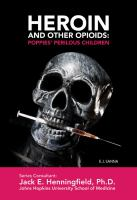 Heroin and Other Opioids