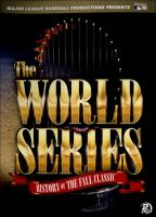 The World Series history of the Fall classic