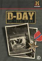 D-day, the Total Story