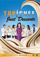 Top chef just desserts. The complete season 1