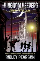 The kingdom keepers [I]. [Disney after dark]