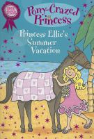 Princess Ellie's Summer Vacation