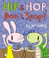Hip & Hop, Don't Stop