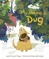 My Name Is Dug