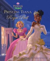 Princess Tiana and the Royal Ball