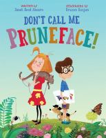 Don't Call Me Pruneface!