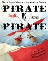 Pirate vs. Pirate by Mary Qauttlebaum