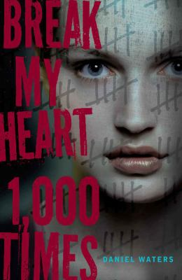 Book Cover - Break My Heart 1000 Times